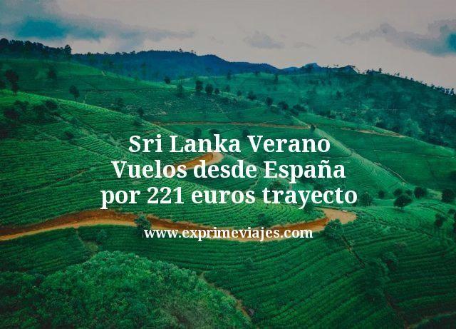 Sri Lanka Verano: Vuelos desde España por 221€ trayecto
