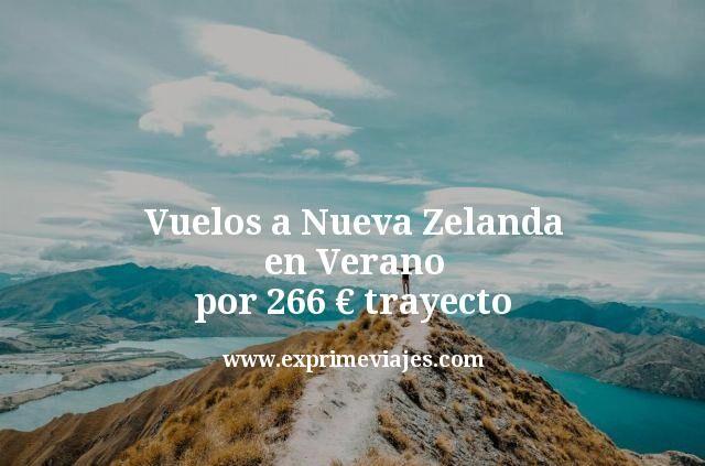 Vuelos a Nueva Zelanda en Verano por 266€ trayecto
