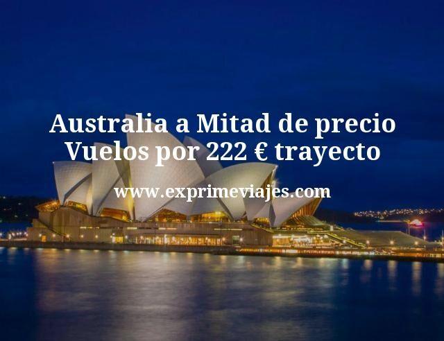 ¡Chollazo! Australia a mitad de precio: Vuelos por 222€ trayecto