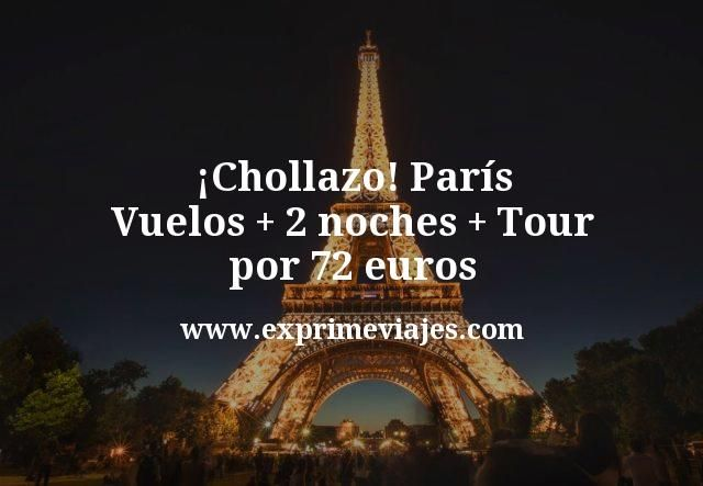 ¡Chollazo! París: Vuelos + 2 noches + Tour por 72euros
