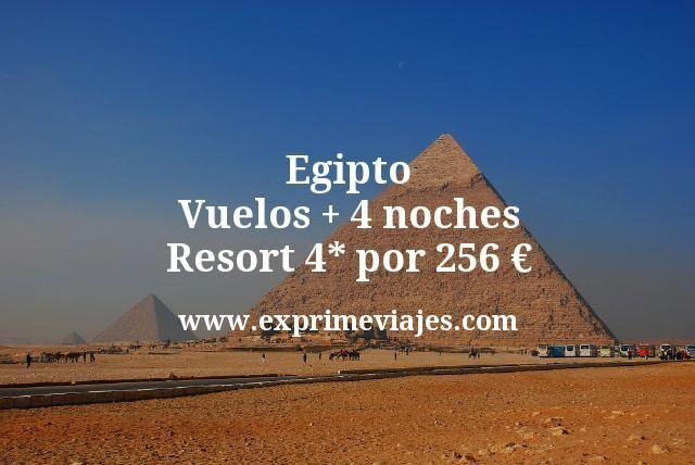 Egipto: Vuelos + 4 noches Resort 4* por 256euros