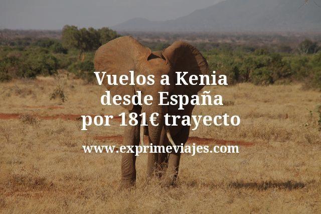 ¡Wow! Vuelos a Kenia desde España por 181€ trayecto