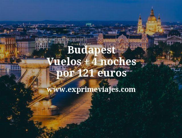 Budapest: Vuelos + 4 noches por 121euros