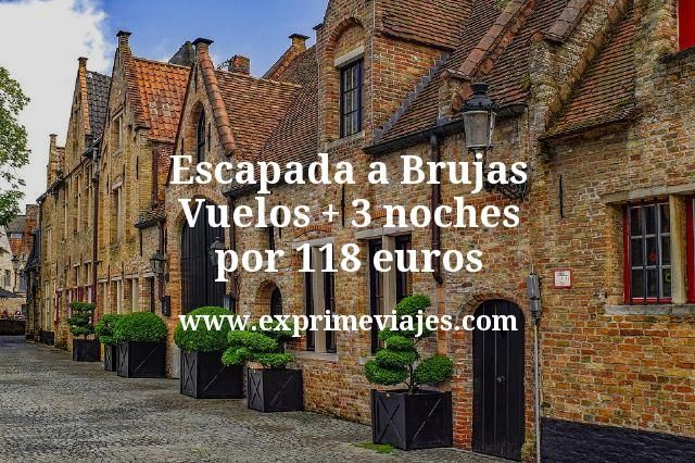 Escapada a Brujas: Vuelos + 3 noches por 118euros