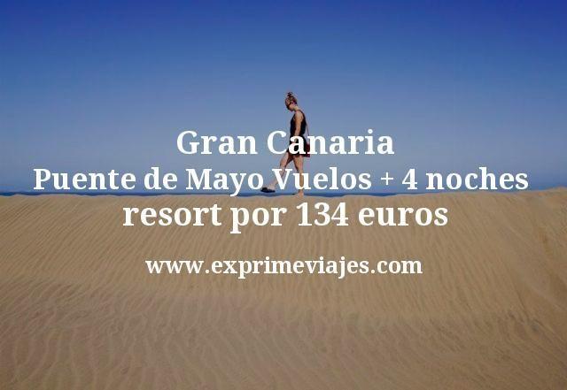 Gran Canaria Puente de Mayo: Vuelos + 4 noches resort por 134euros