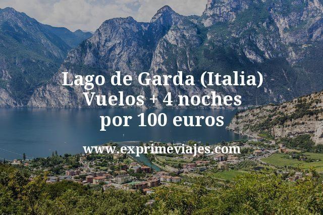 Lago de Garda (Italia): Vuelos + 4 noches por 100euros