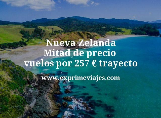 ¡Chollazo! Nueva Zelanda a mitad de precio: Vuelos por 257€ trayecto