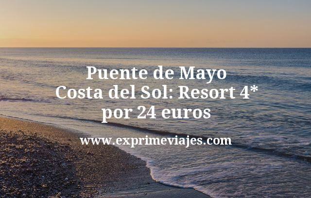 Puente de Mayo Costa del Sol: Resort 4* por 24euros