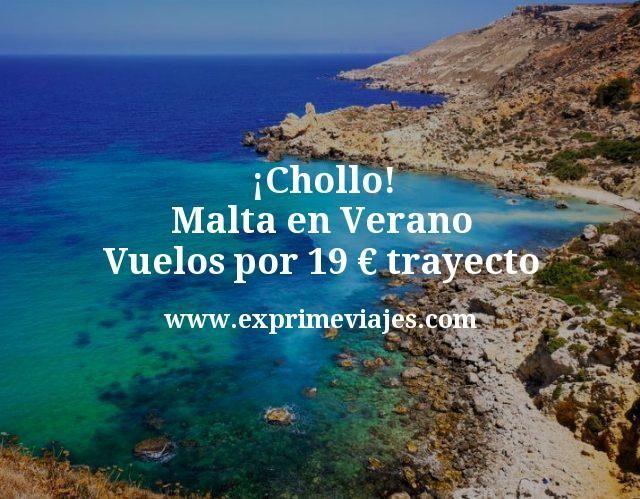¡Chollo a Malta en Verano! Vuelos por 19€ trayecto