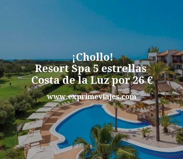 ¡Chollo! Resort Spa 5 estrellas Costa de la Luz por 26 euros