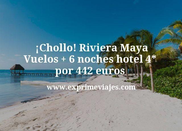 ¡Ganga! Riviera Maya: Vuelos + 6 noches hotel 4* por 442euros
