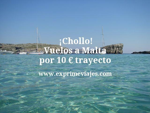 ¡Chollo! Malta: Vuelos por 10euros trayecto