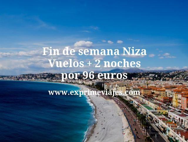 Fin de semana Niza: Vuelos + 2 noches por 96euros