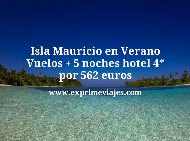 ¡Chollo! Isla Mauricio en Verano: Vuelos + 5 noches hotel 4* por 562euros