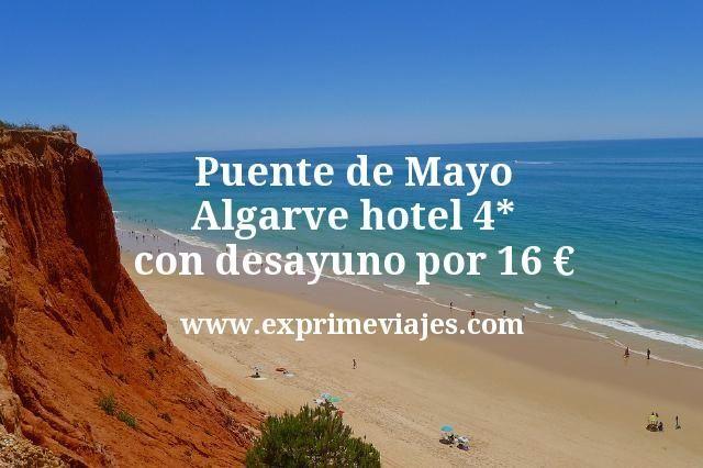Puente de Mayo Algarve: Hotel 4* con desayuno por 16€ p.p/noche