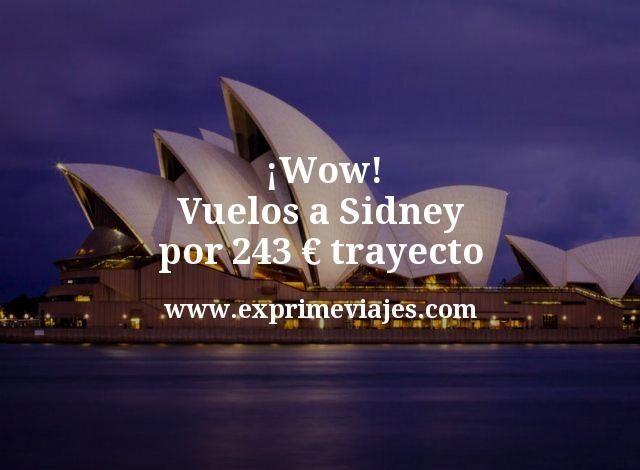 ¡Australia a mitad de precio! Vuelos a Sidney por 243€ trayecto