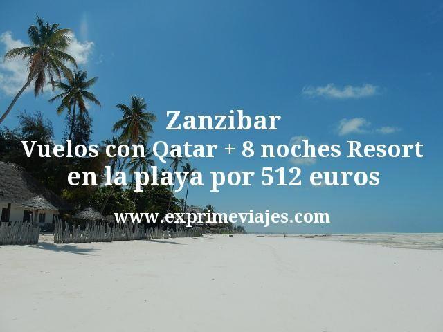 Zanzibar: Vuelos con Qatar + 8 noches Resort en la playa por 512€