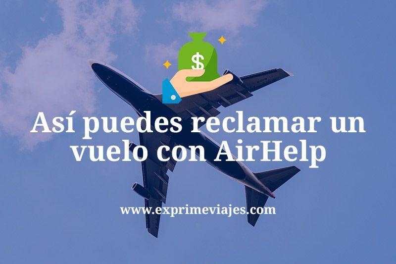 Cómo reclamé mi vuelo cancelado con AirHelp
