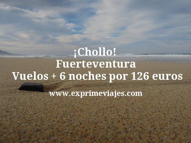 ¡Chollazo! Fuerteventura: Vuelos + 6 noches por 126euros