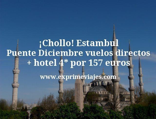 ¡Chollo! Estambul Puente Diciembre: Vuelos directos + hotel 4* por 157euros