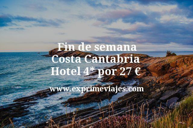 Fin de semana Costa Cantabria: Hotel 4* por 28€ p.p/noche