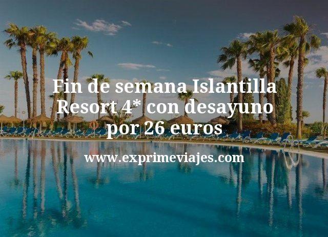 Fin de semana Islantilla: Resort 4* con desayuno por 26€ p.p/noche