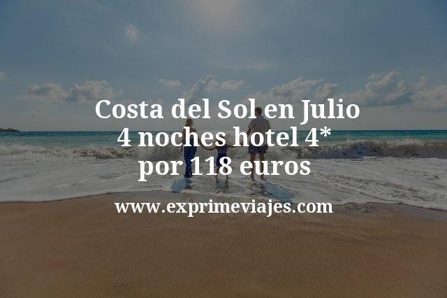 ¡Chollo! Costa del Sol en Julio: 4 noches hotel 4* por 118euros