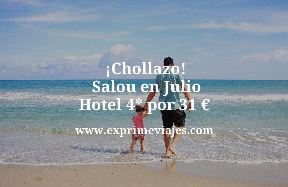 ¡Chollazo! Salou en Julio: Hotel 4* por 31€ p.p/noche