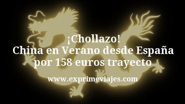 ¡Chollazo! China en Verano desde España por 158euros trayecto
