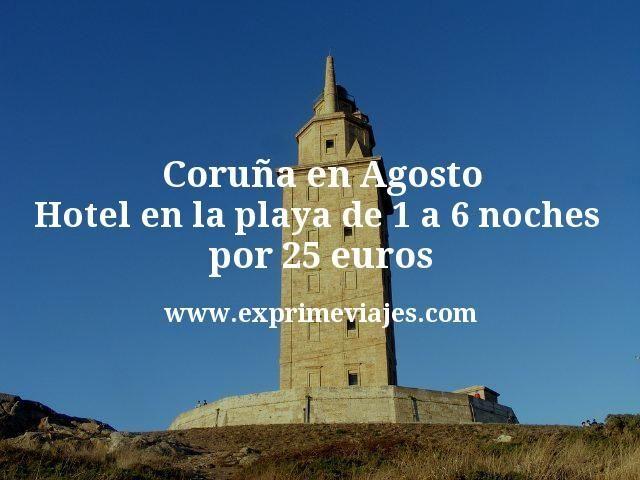Coruña en Agosto: Hotel en la playa de 1 a 6 noches por 25euros p.p/noche