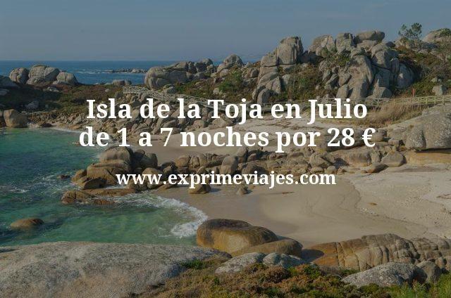 Isla de la Toja en Julio: de 1 a 7 noches por 28€ p.p/noche