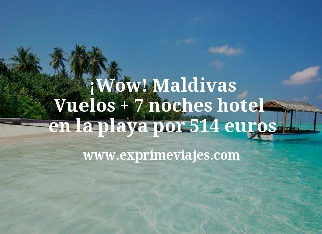 ¡Wow! Maldivas: Vuelos + 7 noches hotel en la playa por 514euros