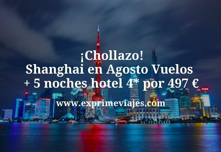 ¡Chollazo! Shanghai en Agosto: Vuelos + 5 noches hotel 4* por 497euros