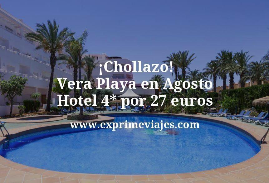 ¡Chollazo! Vera Playa en Agosto: Hotel 4* por 27€ p.p/noche