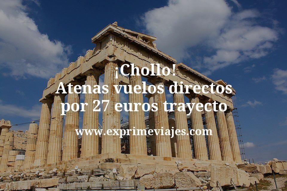 ¡Chollo! Atenas: vuelos directos por 27euros trayecto