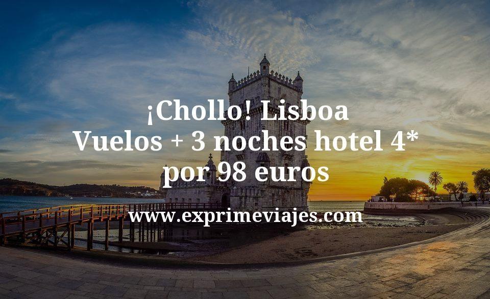 ¡Chollo! Lisboa: Vuelos + 3 noches hotel 4* por 98euros