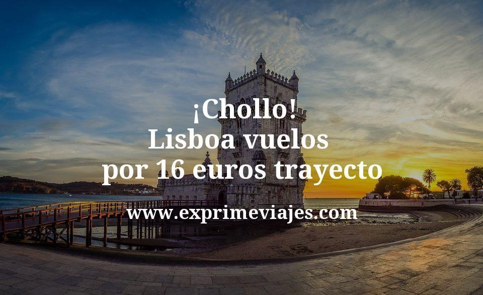 ¡Chollo! Lisboa: Vuelos por 16euros trayecto