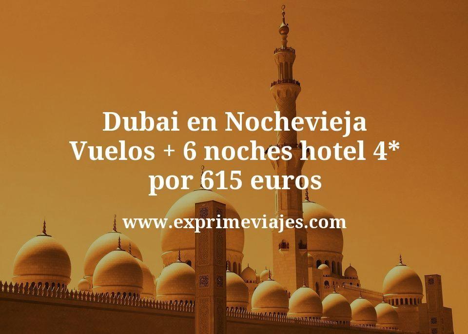 Dubai en Nochevieja: Vuelos + 6 noches hotel 4* por 615euros