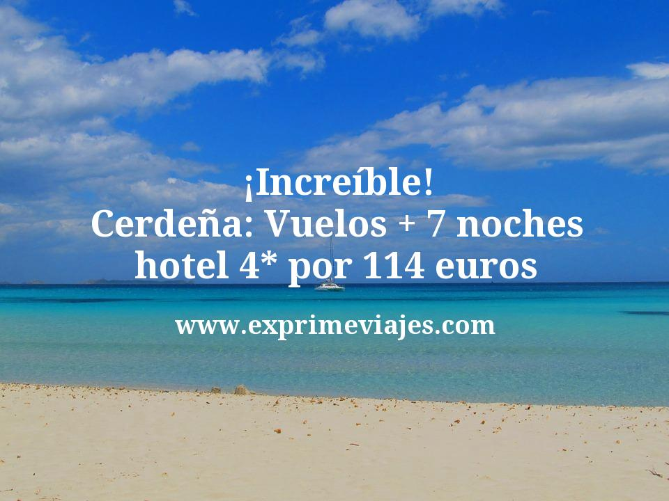 ¡Increíble! Cerdeña: Vuelos + 7 noches hotel 4* por 114euros