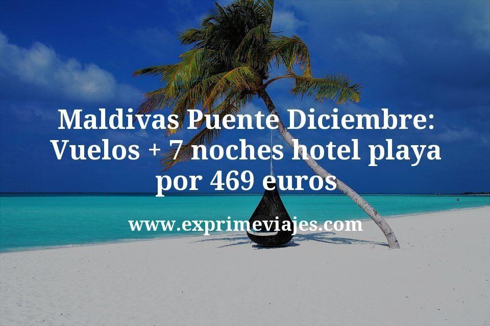 ¡Brutal! Maldivas Puente Diciembre: vuelos + 7 noches hotel playa por 469€