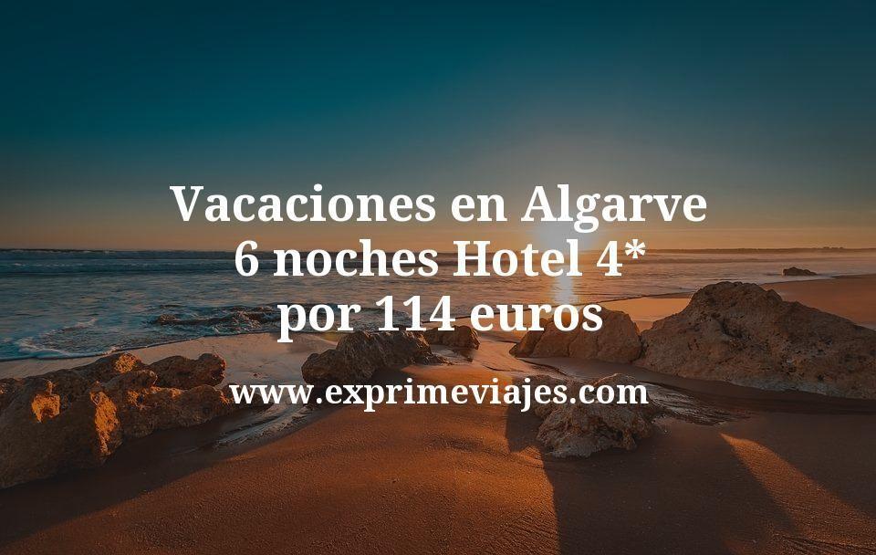 Vacaciones en Algarve: 6 noches Hotel 4* por 114euros