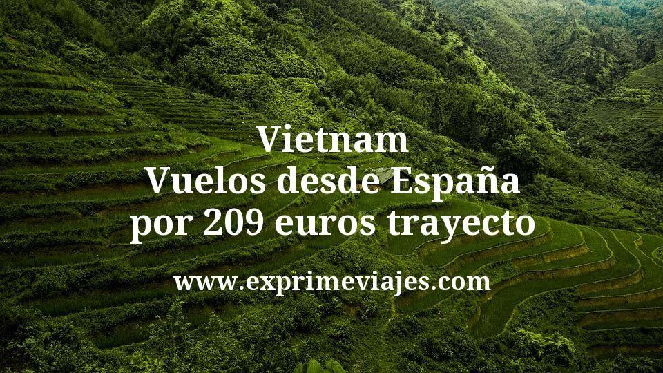 Vietnam: Vuelos desde España por 209€ trayecto