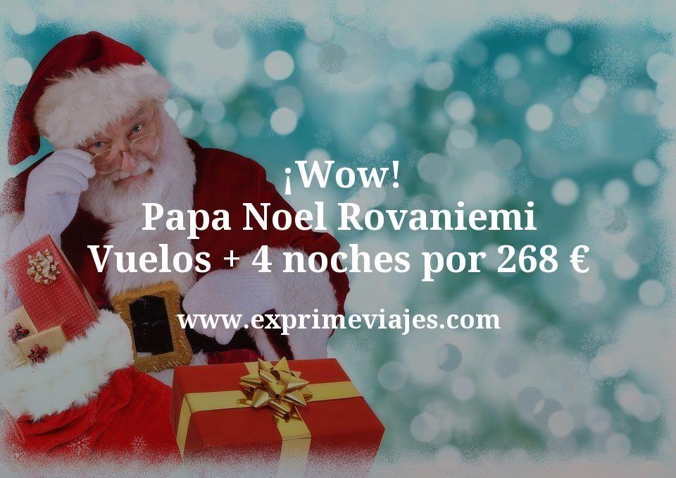 ¡Wow! Papa Noel Rovaniemi: Vuelos + 4 noches por 268euros