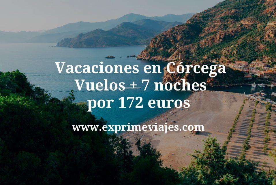 ¡Chollo! Vacaciones en Córcega: Vuelos + 7 noches por 172euros
