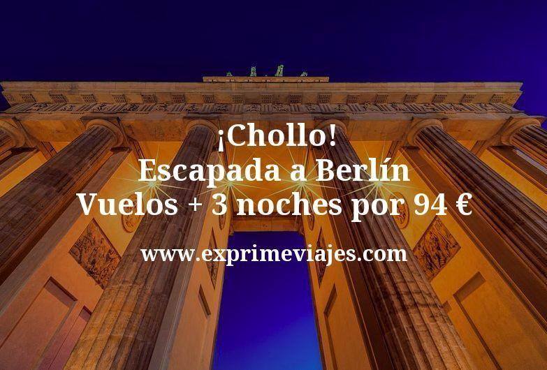 ¡Chollo! Escapada a Berlín: Vuelos + 3 noches por 94euros