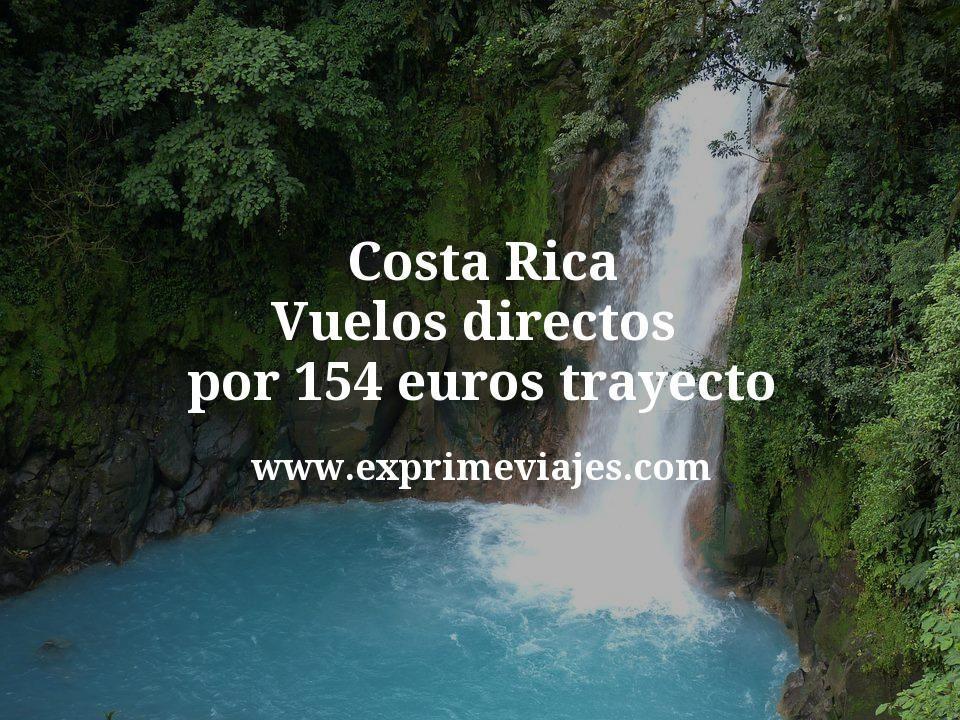 ¡Wow! Costa Rica: Vuelos directos por 154euros trayecto