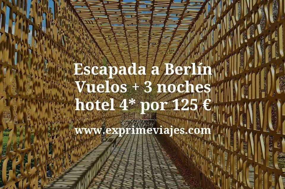 Escapada a Berlín: Vuelos + 3 noches hotel 4* por 125euros