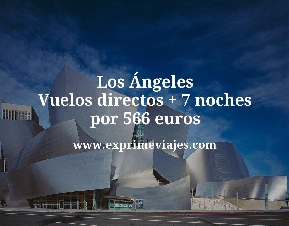 ¡Wow! Los Ángeles: Vuelos directos + 7 noches por 566euros