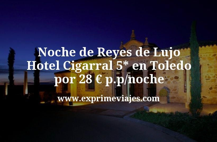 Noche de Reyes de lujo: Hotel 5* en Toledo por 28 EUR p.p./noche