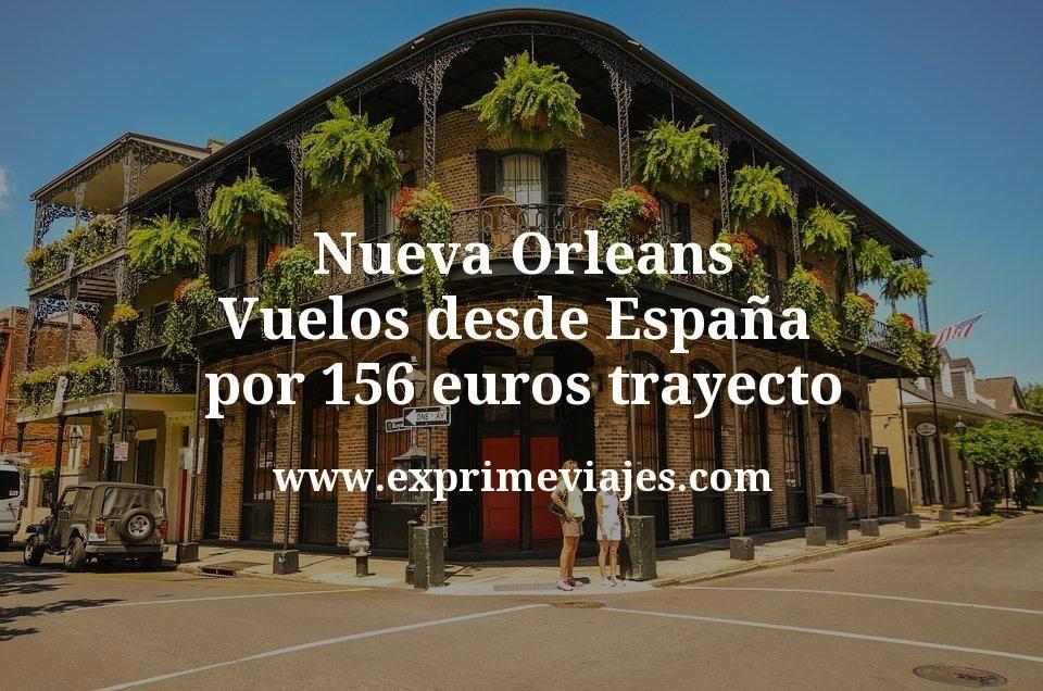 ¡Chollo! Nueva Orleans: Vuelos desde España por 156euros trayecto